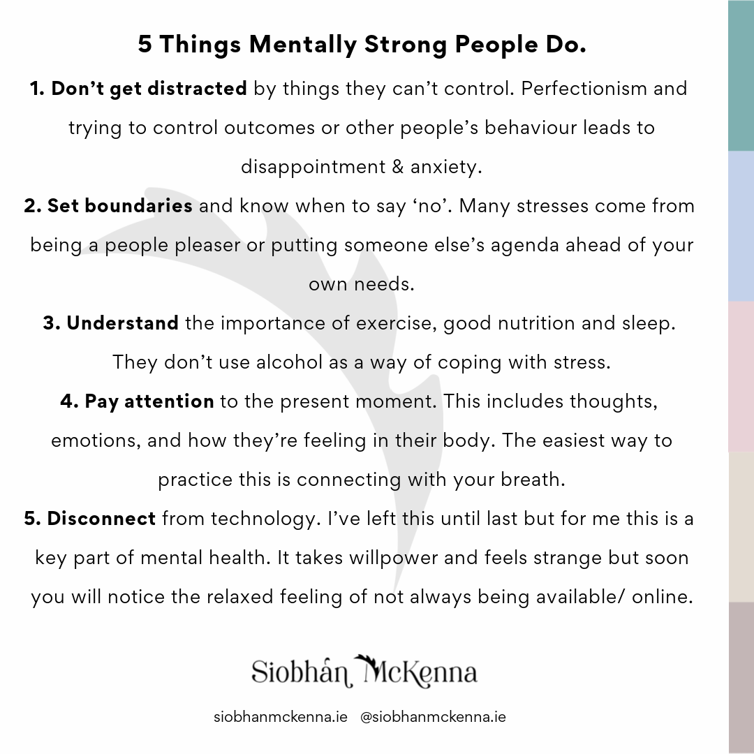5 Things Mentally Strong People Do